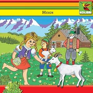 Heidi (Folge 1 + 2) Hörspiel
