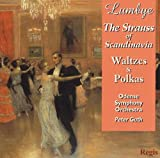 Lumbye: The Strauss of Scandinavia - Waltzes & Polkas