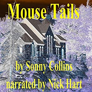 Mouse Tails Audiobook