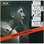 John Mayall Plays John Mayall: Live A...
