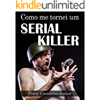 Como me tornei um Serial Killer