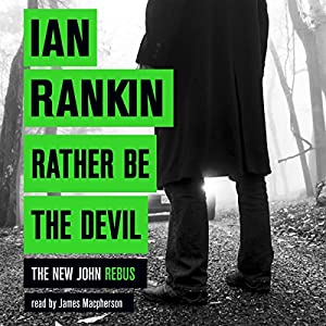 Rather Be the Devil Audiobook