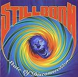 Stillborn : State of Disconnection
