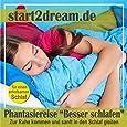 Phantasiereise Besser schlafen: Zur Ruhe kommen und sanft in den Schlaf gleiten
