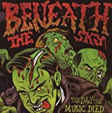 The Day The Music Died by Beneath The Sky (2008-06-24)