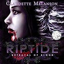 Riptide: Betrayal of Blood Audiobook by Claudette Melanson Narrated by Pamela Hershey