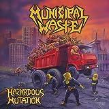 Hazardous Mutation by Municipal Waste