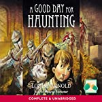A Good Day For Haunting | Louise Arnold