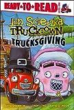 Trucksgiving, Jon Scieszka, 1416941576