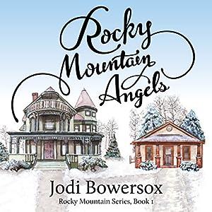 Rocky Mountain Angels Audiobook