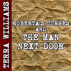 Roberta's Curves & The Man Next Door (BBW erotica)