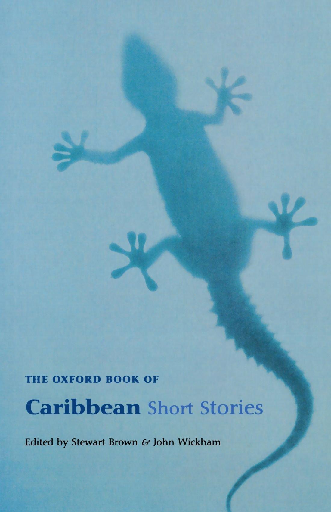 Amazon: The Oxford Book Of Caribbean Short Stories: Reissue (oxford  Books Of Prose) (9780192802293): Stewart Brown, John Wickham: Books