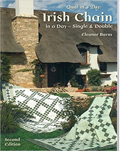 Irish Chain in a Day: Single and Double