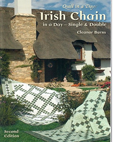 Irish Chain in a Day: Single and -
