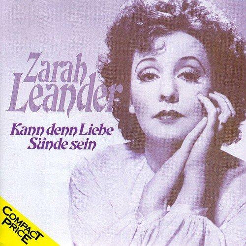 ZARAH LEANDER - Davon Geht Die Welt Nicht Unter Lyrics - Zortam Music