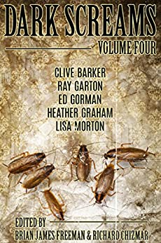 Dark Screams: Volume Four by [Barker, Clive, Gorman, Ed, Graham, Heather]