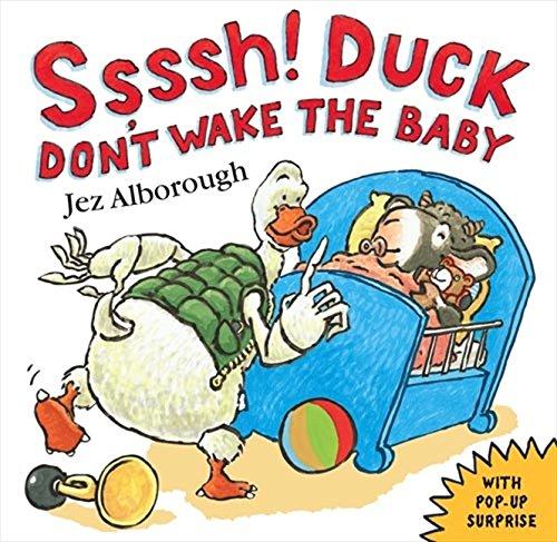 Ssssh! Duck Don't Wake the Baby PDF