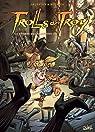 Trolls de Troy, Tome 13 : La guerre des gloutons (2) par Arleston