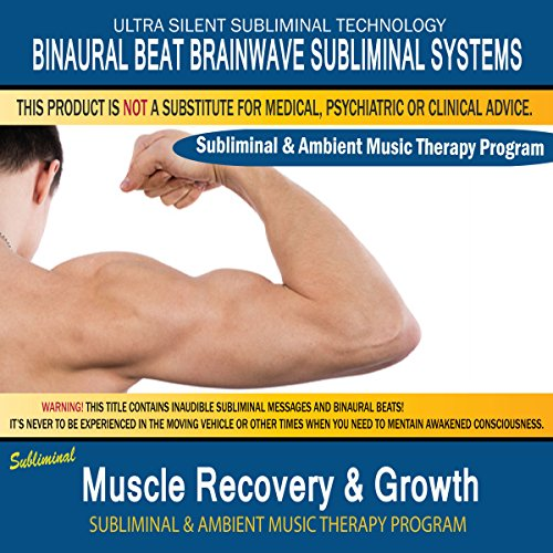 (Muscle Recovery & Growth - Subliminal & Ambient Music Therapy 3)