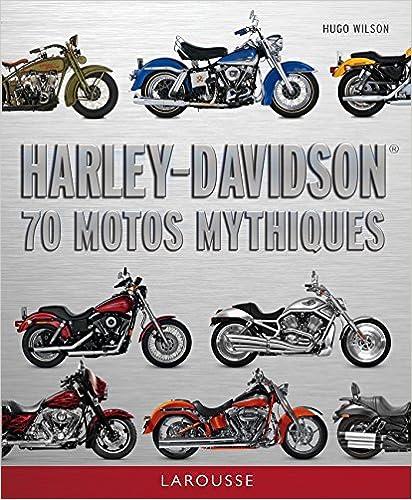 Lire un Harley Davidson - 70 motos mythiques pdf epub