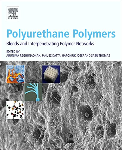 polyurethane-polymers-blends-and-interpenetrating-polymer-networks