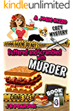 Buttered and Scrambled With Murder (A Josie Rizzo Cozy Mystery Book 4)