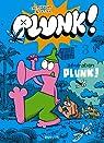 Plunk !, Tome 3 : Generation plunk ! par Cromheecke