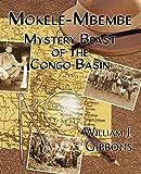 Mokele-Mbembe: Mystery Beast of the Congo Basin