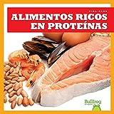 Alimentos Ricos En Proteinas=Protein Foods (Vida Sana=Healthy Living) (Spanish