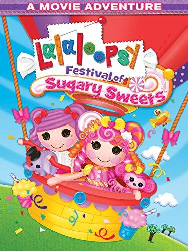 Lalaloopsy: Festival of Sugary Sweets ()