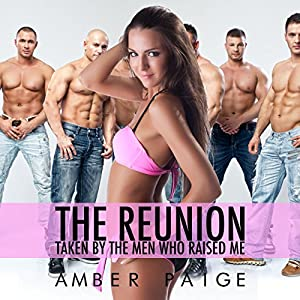 The Reunion: Taken by the Men Who Raised Me Audiobook