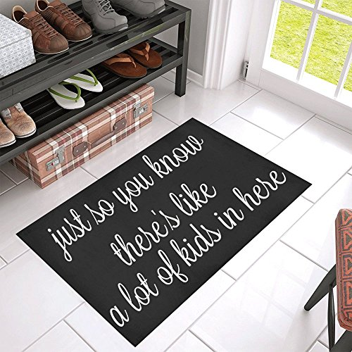 QUICKMUGS2U Funny Quotes just so you know there's like a lot kids in here Non Slip Doormat Entrance Mat Floor Rug Bathroom Mats Indoor/Outdoor by QUICKMUGS2U