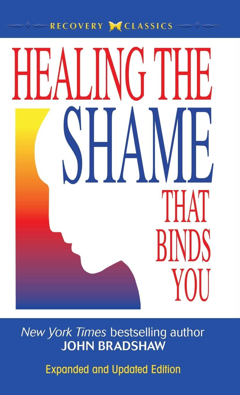 Healing the Shame that Binds You pdf epub