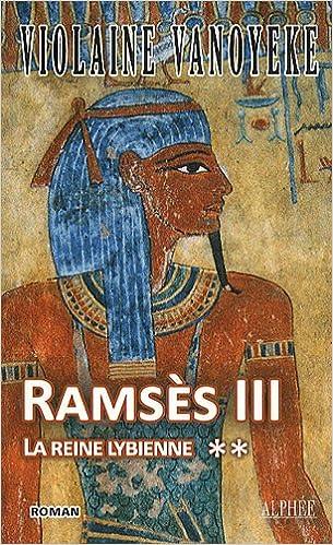 Ramsès III, Tome 2 : La reine lybienne epub pdf