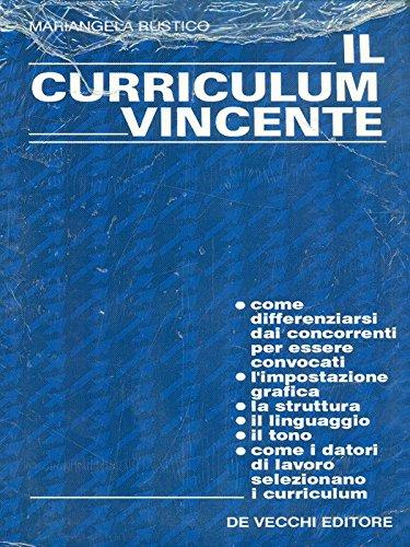 Il curriculum vincente