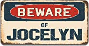 SignMission Beware of Jocelyn Aluminum License Plate 12