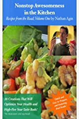 Nonstop Awesomeness in the Kitchen Kindle Edition