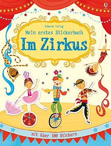 Mein erstes Stickerbuch: Im Zirkus