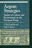 Aegean Strategies, P. Nick Kardulias, Mark T. Shutes, 0847686574