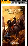 The Best of Heroic Fantasy Quarterly: Volume 1, 2009-2011