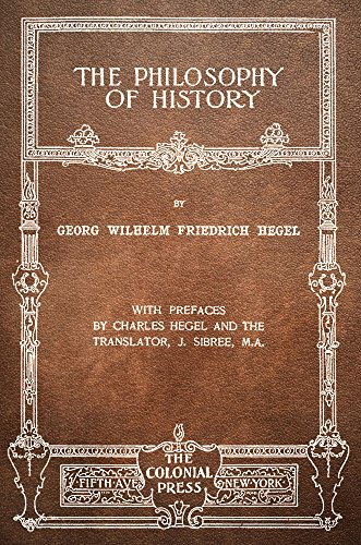 The philosophy of history kindle edition by georg wilhelm the philosophy of history by hegel georg wilhelm friedrich fandeluxe Choice Image