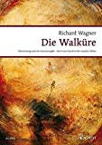 DIE WALKURE WWV 86 B         VOCAL/PIANO SCORE  GERMAN    BASED ON THE COMPLETE EDITION (Wagner Urtext Piano/vocal Scores)