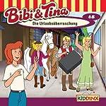 Die Urlaubsüberraschung (Bibi und Tina 68) | Markus Dittrich