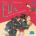 Ella und die 12 Heldentaten | Timo Parvela