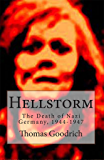 Hellstorm: The Death of Nazi Germany, 1944-1947