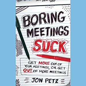 Boring Meetings Suck Audiobook