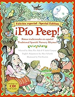 Pio Peep! Traditional Spanish Nursery Rhymes Book and CD: Bilingual Spanish-English