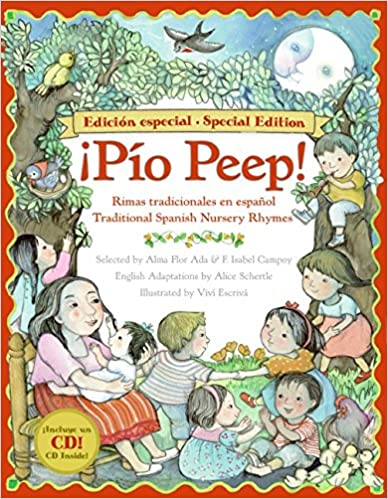 Pio Peep! Traditional Spanish Nursery Rhymes Book And Cd: Bilingual Spanish-english [with Cd (audio)] por Alma Flor Ada epub