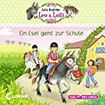 Ein Esel geht zur Schule (Leo & Lolli 3) | Julia Boehme