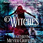 Witches: Author's Revised Edition | Kathryn Meyer Griffith